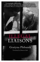 Illegal Liaisons