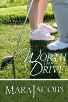 Worth the Drive (worth Series Book 2)