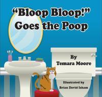 """""""Bloop Bloop!"""" Goes the Poop"""