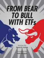 From Bear to Bull With ETFs