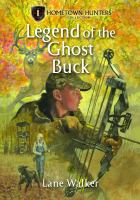 The Legend of the Ghost Buck