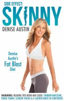 Side effect: skinny : Denise Austin's fat-blast diet