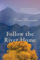 Follow the River Home