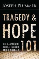 Tragedy & Hope 101