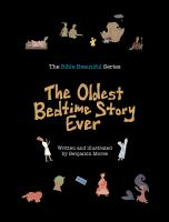 The Oldest Bedtime Story Ever
