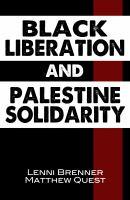 Black Liberation and Palestine Solidarity