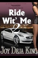 Ride Wit' Me 2