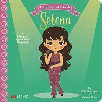 The life of Selena = La vida de Selena
