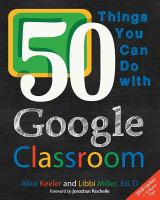 50 Things You Can Do With Google Classroom