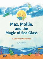Max, Mollie, and the Magic of Sea Glass