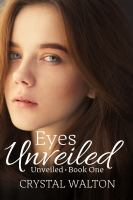 Eyes Unveiled
