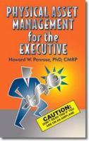 Physical Asset Management for the Executive