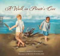 A Walk in Pirate's Cove