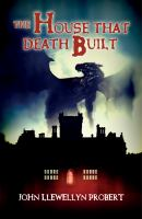 The House That Death Built