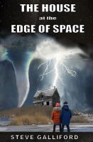 The House at the Edge of Space