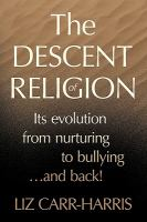 The Descent of Religion