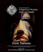 Canadian Geographic Indigenous Peoples Atlas of Canada