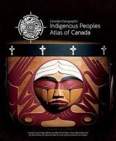 Indigenous peoples atlas of Canada. Indigenous Canada