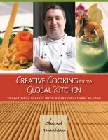 Creative Cooking for the Global Kitchen