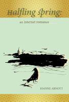 Halfling spring : an internet romance