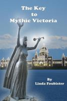 The Key to Mythic Victoria