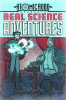 Atomic Robo Presents Real Science Adventures
