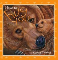 I Love to Hug You