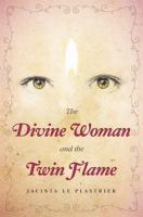 The Divine Woman and the Twin Flame