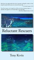 Reluctant Rescuers: an exploration of the Australian border protection system's safety record..