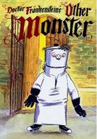 Doctor Frankenstein's Other Monster