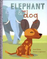 Elephant & the Dog ?