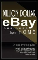 Million Dollar EBay Business From Home