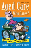 Aged Care. Who Cares?