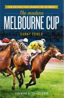 The Modern Melbourne Cup