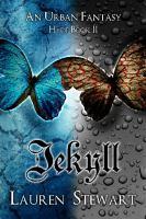 Jekyll, An Urban Fantasy