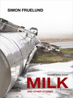 Milk & Other Stories