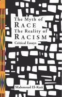 The Myth of Race, the Reality of Racism