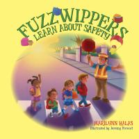Fuzzwippers Learn About Safety