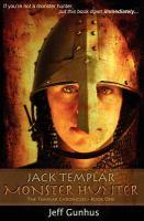 Jack Templar, Monster Hunter