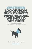 Look Evelyn, Duck Dynasty Wiper Blades, We Should Get Them