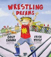 Wrestling Dreams