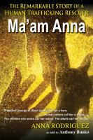 Ma'am Anna, The Anna Rodriguez Story