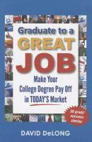 Graduate to A Great Job
