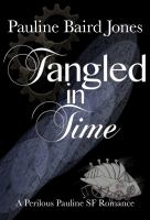 Tangled in Time (Project Enterprise 3)