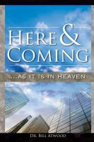 Here And Coming...as It Is In Heaven (Revision)