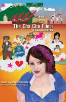 The Cha Cha Files