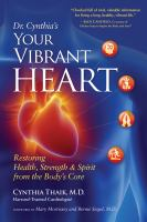 Dr. Cynthia's your Vibrant Heart