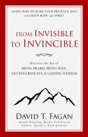 From Invisible to Invincible