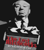 The Lost Hitchcocks