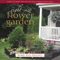 The Right-size Flower Garden